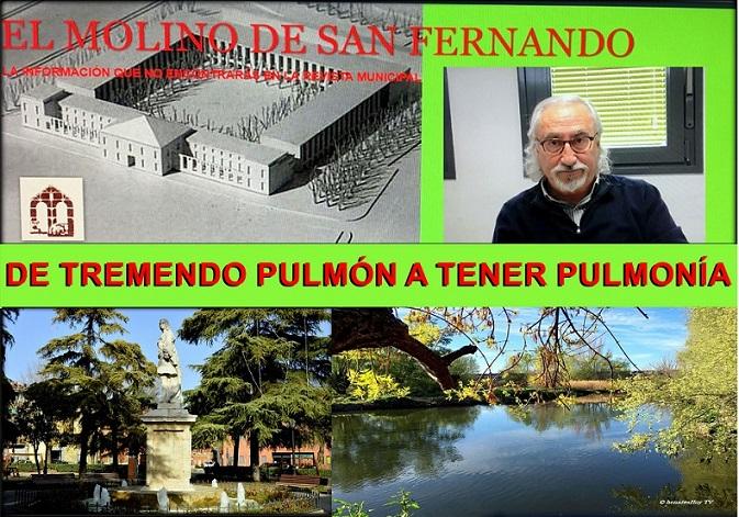 """Asociación el Molino: """"En 2009, en San Fernando de Henares se anunciaba que tendría su propia """"Casa de Campo"""", pero  el municipio  pasó de tener un"""" tremendo Pulmón natural"""" …a  coger """"una Formidable Pulmonía"""""""