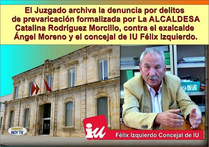 ((Vídeos))La denuncia formalizada por la Alcaldesa, Catalina Rodríguez Morcillo,  por delitos de  prevaricación contra el Exalcalde Ángel Moreno  y el  Concejal Félix Izquierdo de IU,  ha sido archivada y sobreseída.