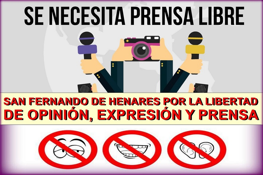 ¡¡ La Ciudad de San Fernando de Henares,  Por la Libertad de Prensa, Opinión y Expresión.!!