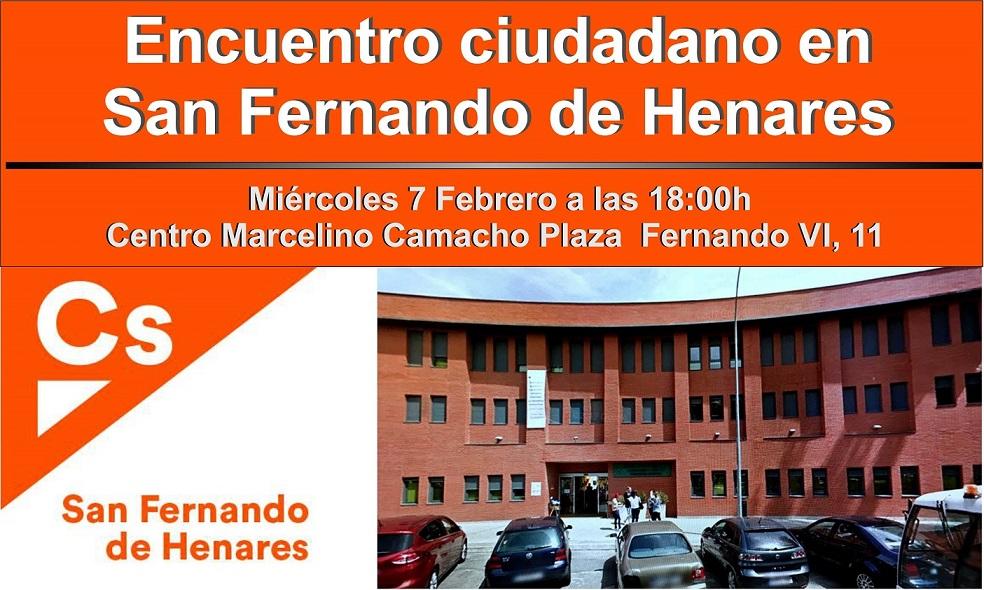 Ciudadanos C´s-San Fernando de Henares, convoca a vecinos y vecinas a un Encuentro Ciudadano, el próximo míercoles, 7 de Febrero a las 18:00h en el Centro Marcelino Camacho.