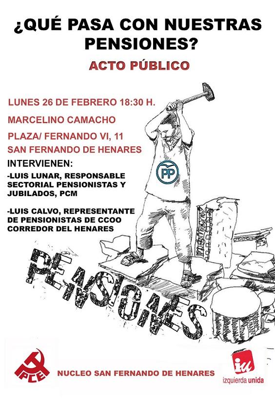 Organizado por el PCE junto con IU  en San Fernando de Henares:  Acto para hablar sobre las pensiones.