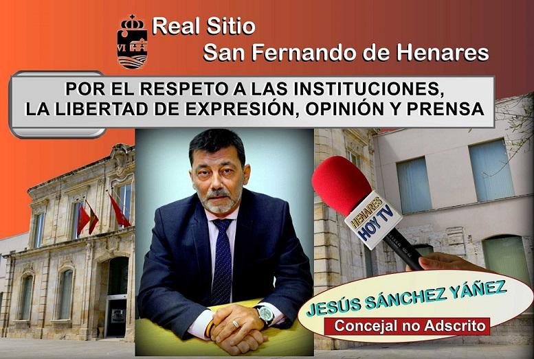 POR EL RESPETO A LAS INSTITUCIONES, LA LIBERTAD DE EXPRESION, OPINION Y PRENSA, en San Fernando de Henares.