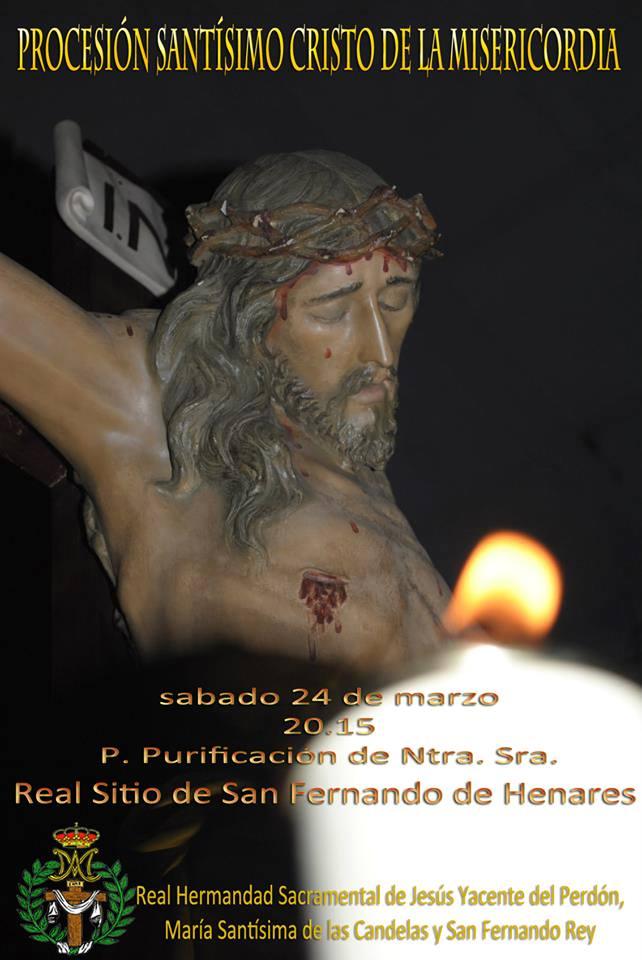 Semana Santa en San Fernando de Henares: Sábado de Pasión, 24 de marzo a las 20:15h Procesión del Santísimo Cristo de la Misericordia.