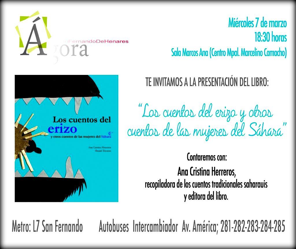 Miércoles 7 de marzo  a las 18:30h., presentación del Libro «Cuentos del Erizo y otros cuentos de las mujeres del Sáhara» por su autora Ana Cristina Herreros.