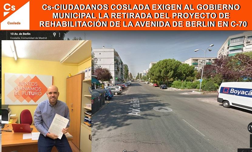 Ciudadanos (Cs) Coslada exige al Gobierno Municipal la retirada del proyecto de Rehabilitación de la Avenida Berlín.