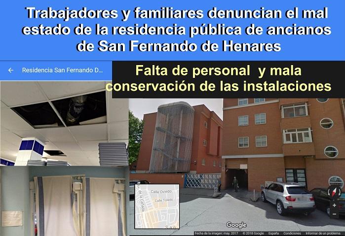 Trabajadores y familiares denuncian el mal estado de las residencias públicas de ancianos de Madrid, entre ellas la de San Fernando de Henares.