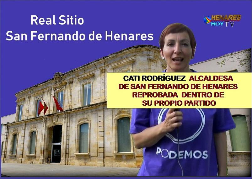 Cati Rodríguez, Alcaldesa y Secretaria General Podemos  en San Fernando de Henares, hasta el pasado mes de enero, ha sido Reprobada en Asamblea  por sus propios compañeros de Partido.