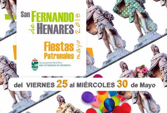 Fiestas Patronales del Real sitio San Fernando de Henares: desde el Viernes 25 al Miércoles 30 de Mayo.