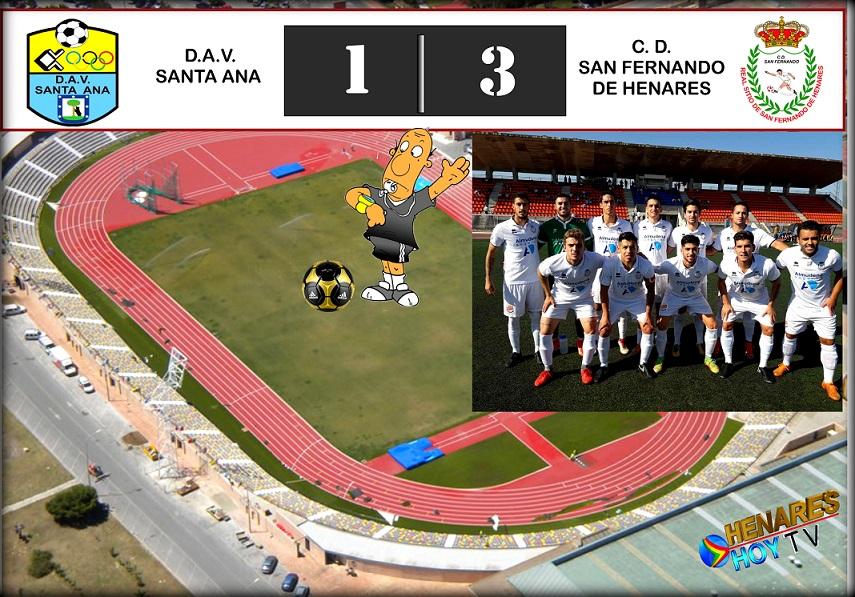 El CD San Fernando de Henares logra tres puntos más al  vencer  por 1-3 al DAV Santa Ana, fuera de  casa.