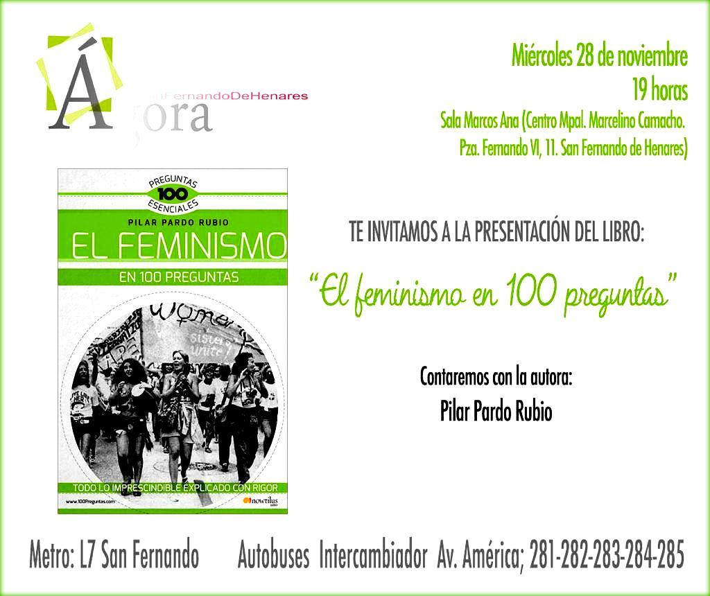 """San Fernando de Henares. Presentación del Libro """"El Feminismo en 100 preguntas"""" el miércoles 28 de Noviembre a las 19:00h. en el Centro Municipal Marcelino Camacho."""
