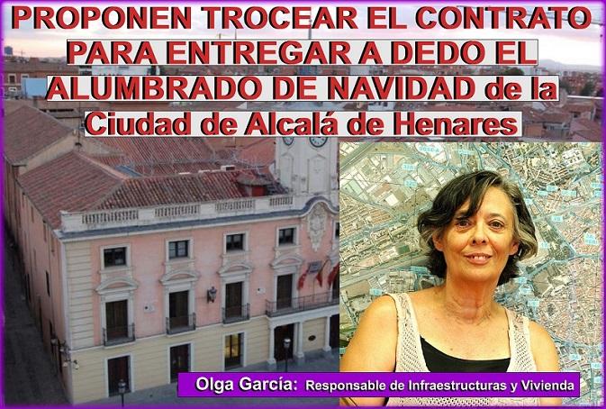 La edil de SomosAlcala (Podemos) Olga García, propone trocear el servicio, para entregar a dedo el alumbrado de Navidad de la Ciudad.