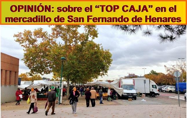 """Opinión sobre el """"TOP CAJA"""" en el mercadillo o «rastrillo» de San Fernando de Henares."""