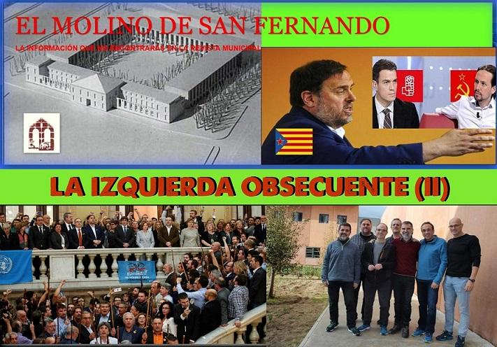 Opinión : La Izquierda Obsecuente (II) Asociación El Molino de San Fernando.