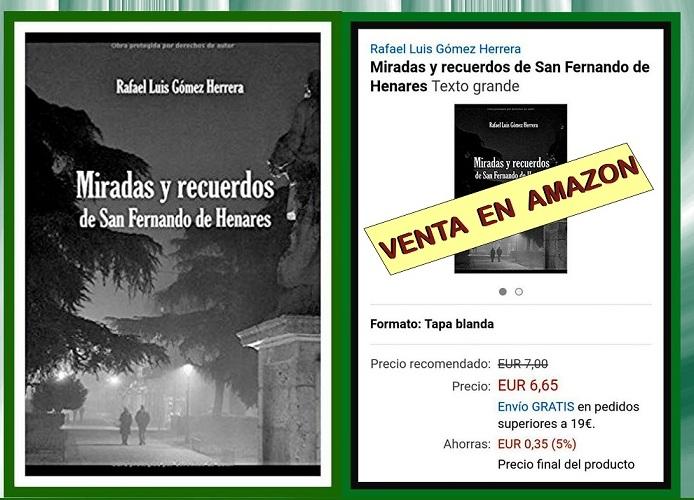 Libros: MIRADAS Y RECUERDOS DE SAN FERNANDO DE HENARES obra de Rafael Luis Gómez Martín.