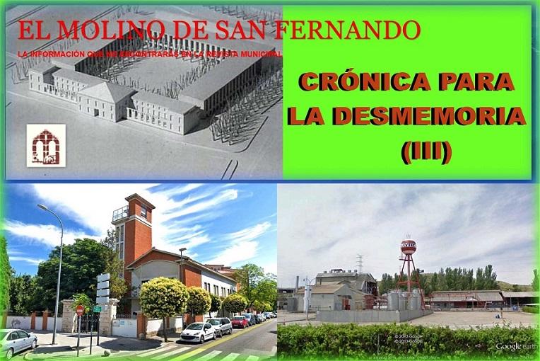 III entrega de la Asociación  El Molino sobre su Crónica para la DESMEMORIA.