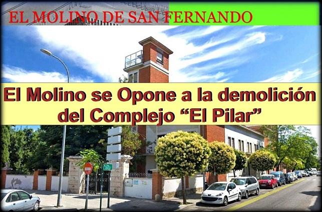 """La Asociación El Molino se opone a la demolición del complejo """"El Pilar"""" de San Fernando de Henares."""