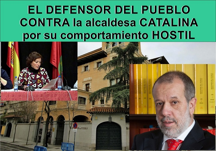 El Defensor del Pueblo contra la Alcaldesa de San Fernando de Henares, Catalina Rodríguez,  por su comportamiento Hostil.