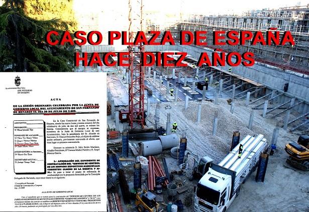 """Asunto Plaza de España: """"Hace exactamente diez años que tuvo lugar la célebre Junta de Gobierno Local, el 29 de julio de 2009""""."""