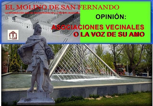 """Opinión de la ASc. C. El Molino de San Fernando: """"Asociaciones Vecinales o la Voz de su Amo"""""""