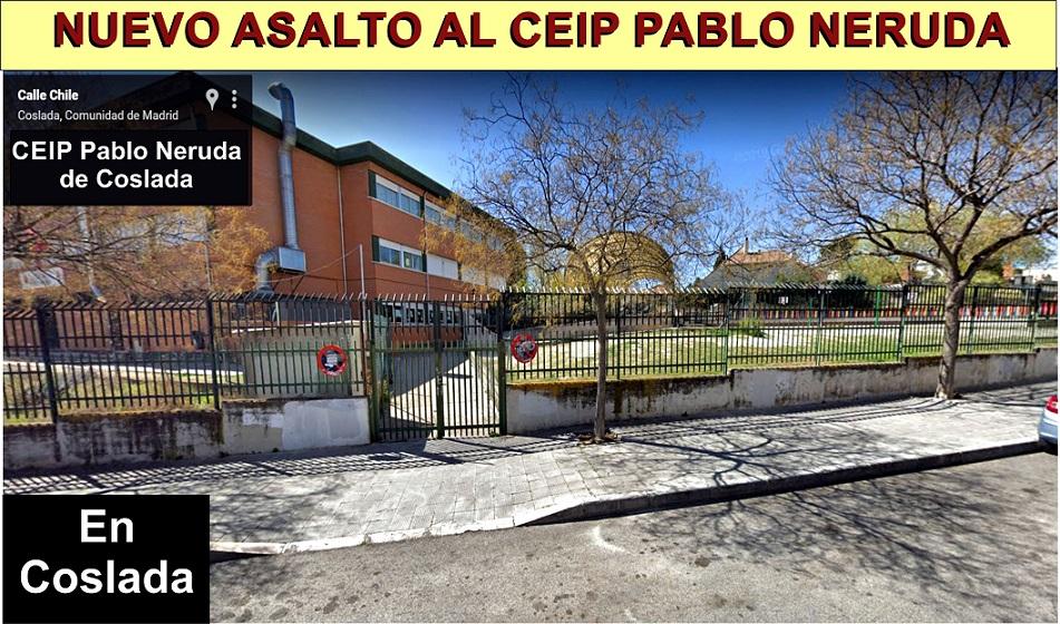 Cuatro Meses despúes, El CEIP Pablo Neruda de Coslada sufre un nuevo asalto de robos y actos vandálicos.