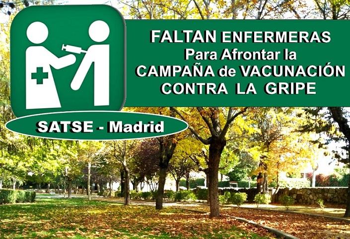 Comienza la Campaña de Vacunación Contra la Gripe y SATSE Madrid reclama la contratación urgente de enfermeras .