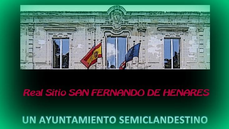 """Última valoración de la Asc. C. C. El Molino sobre San Fernando de Henares """"Un Ayuntamiento Semiclandestino"""""""