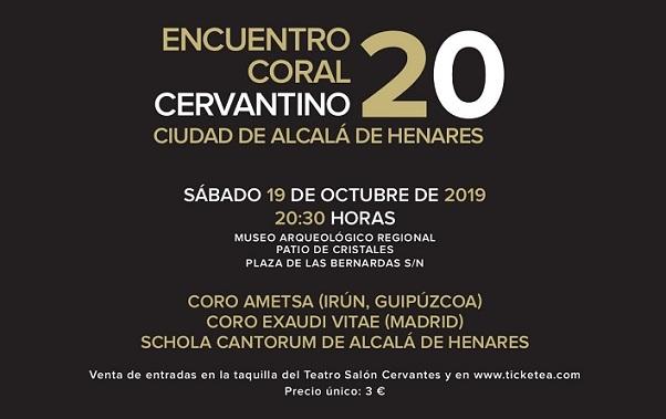 El Sábado 19 en el Museo Arqueológico Regional de Alcalá, tendrá lugar el encuentro Coral Cervantino-2019.