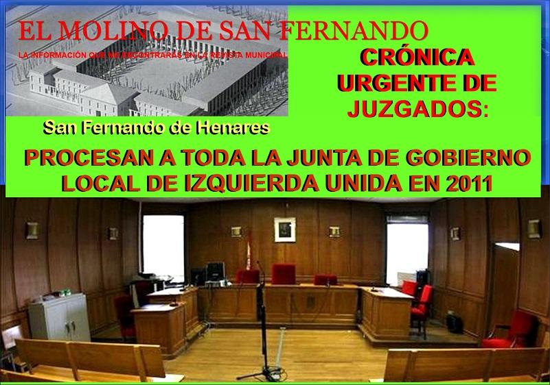 Desde el Molino informan, que procesaran el próximo 10 de Enero, a toda la que fue en 2011, Junta de Gobierno Local de IU.