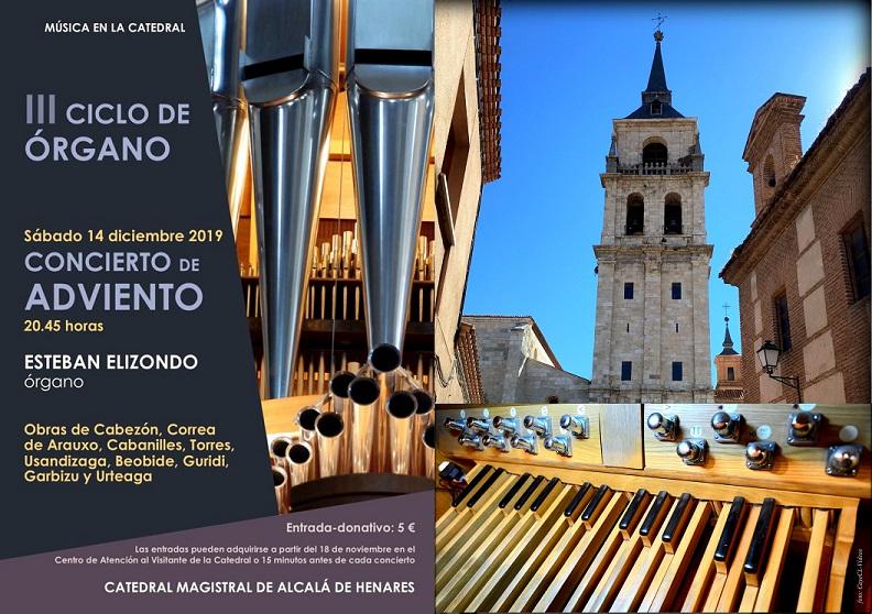Sábado 14 Diciembre Gran concierto de órgano en la Catedral de Alcalá.
