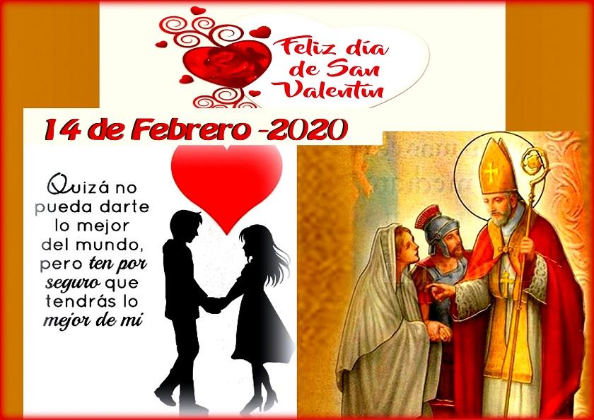 14 de febrero Festividad de San Valentín, Obispo y Mártir y día de los enamorados.