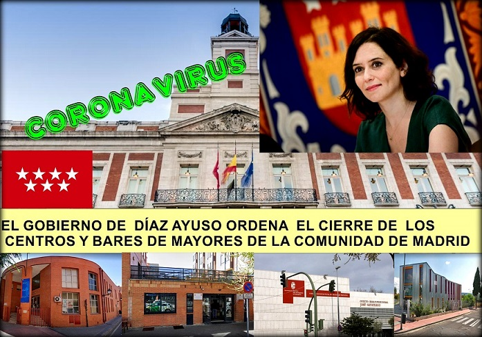 El Gobierno de la Comunidad, de Díaz Ayuso, ordena el cierre de centros y bares de mayores para evitar contagios por coronavirus.