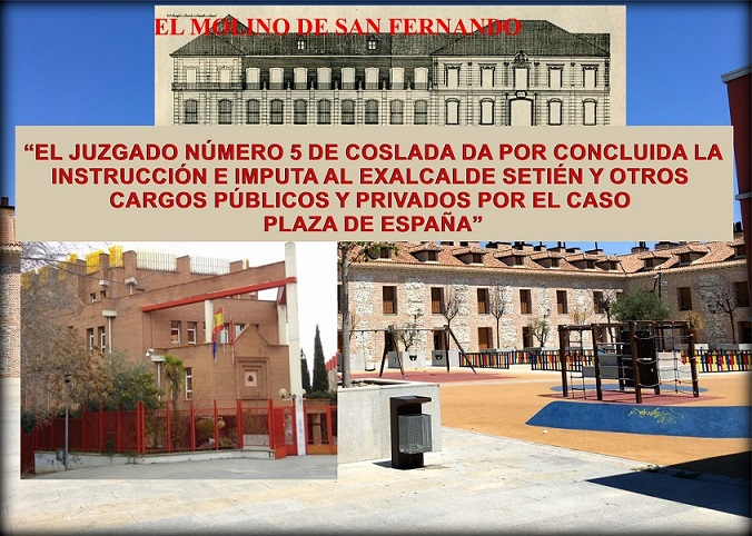 La Asociación C.C. El Molino informa sobre lo último del caso Plaza de España.