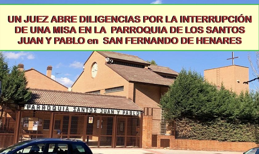 Un juez abre diligencias por el desalojo de una misa en una parroquia de San Fernando de Henares.