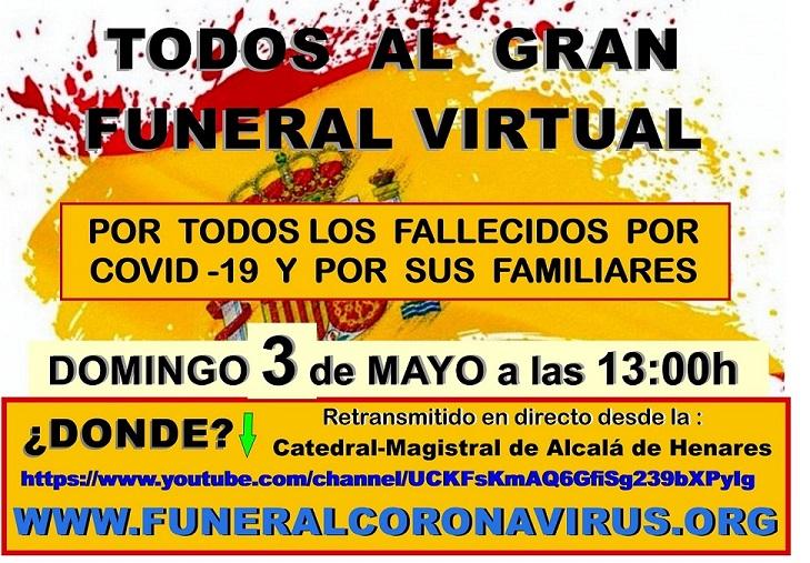 Domingo 3 de Mayo a las 13:00h GRAN FUNERAL VIRTUAL por los 25.100 muertos de COVID-19 en España.