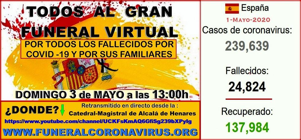 3-Mayo-13:00h FUNERAL VIRTUAL por los 24.824 Muertos oficiales por Covid-19