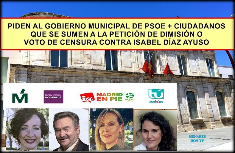 Cuatro Partidos de San Fernando de Henares, piden Dimisión o Voto de Censura URGENTE contra Ayuso, e Instan al Gobierno local (PSOE+CS) a que se sumen.