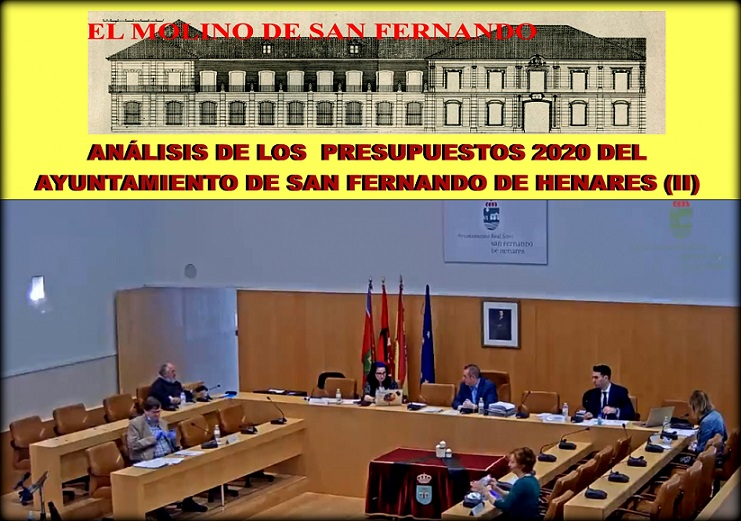 La Asociación El Molino nos ofrece la segunda parte de su análisis de los Presupuestos 2020 del Ayto. de San Fernando de Henares.