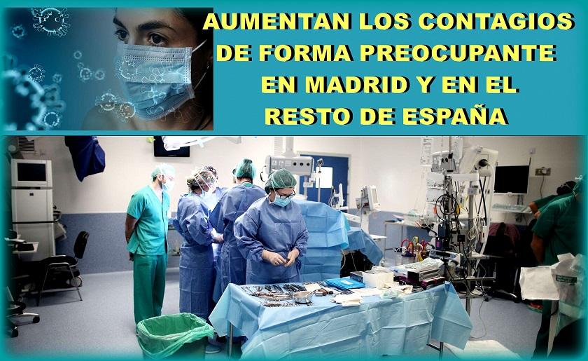 Covid-19.- Aumentan de forma preocupante los contagios en toda España.