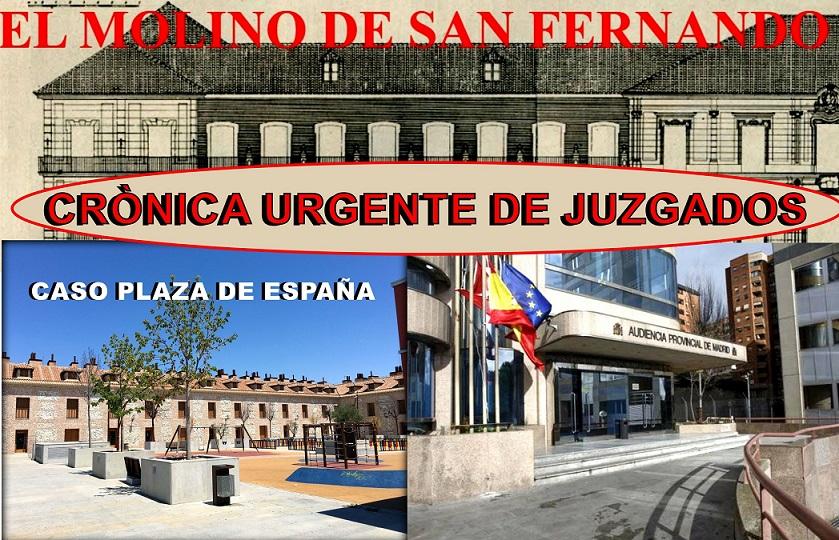 Asoc. C.C. El Molino: Crónica Urgente de Juzgados sobre el caso Plaza de España.