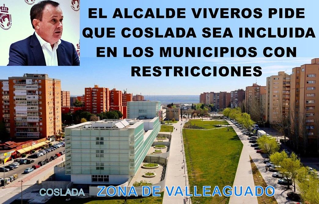 El Alcalde de Coslada pide a Díaz Ayuso que incluya al Municipio en los de zonas restringidas.