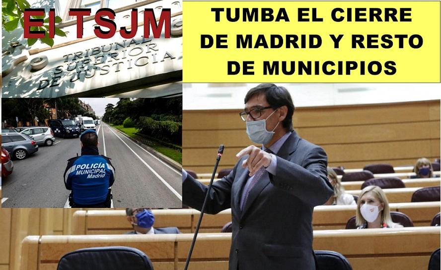 El TSJM tumba el cierre de Madrid y resto de municipios ordenado por Pedro Sánchez y su ministro, Salvador Illa.