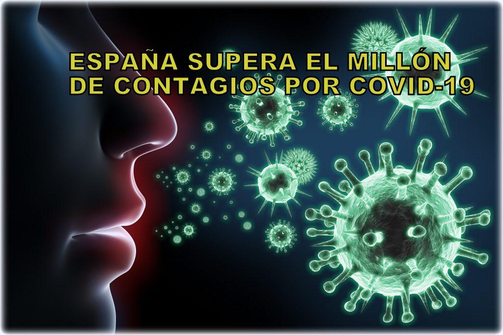 España ya es el primer País de Europa en superar el millón de contagiados por coronavirus.