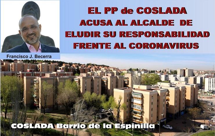 """Coslada: El PP exige al alcalde """"que escuche a la Oposición y se ponga a trabajar para proteger a los ciudadanos frente al Coronavirus."""