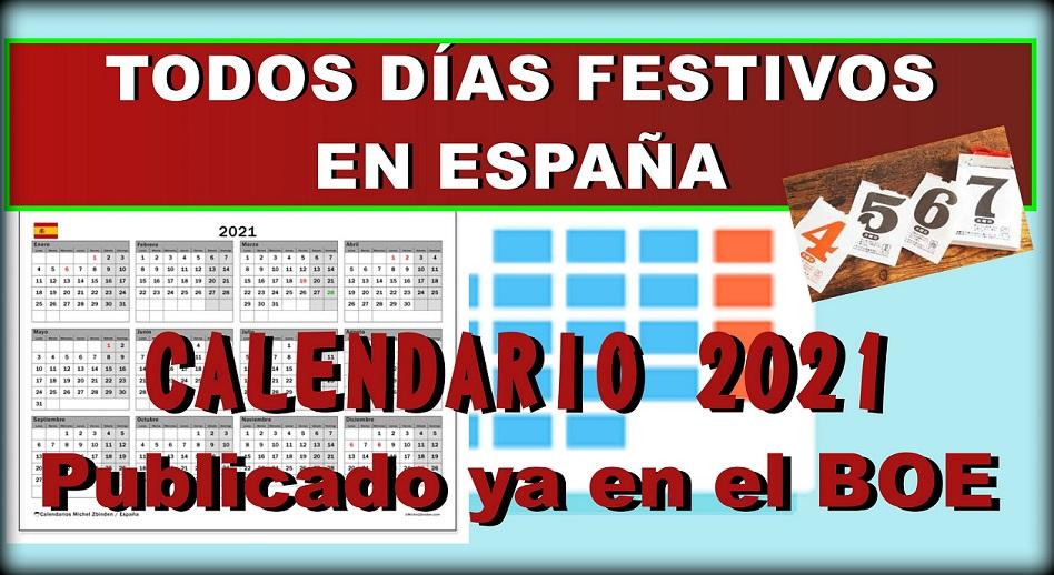 Calendario para 2021: Todos los días festivos en España.