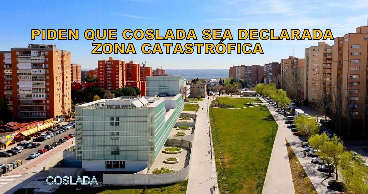 Piden que Coslada sea declarada como zona catastrófica.