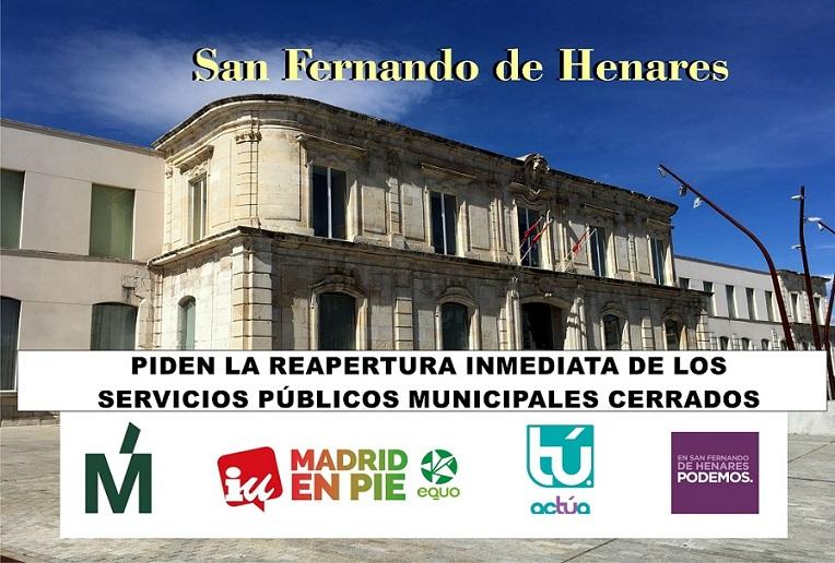 San Fernando de Henares: Piden la apertura inmediata de Todos los servicios públicos municipales que están cerrados.