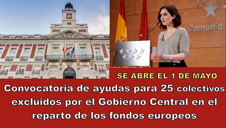 La Comunidad de Madrid abre el 1 de mayo la convocatoria para dar ayudas a 25 colectivos excluidos por el Gobierno central en el reparto de fondos europeos.
