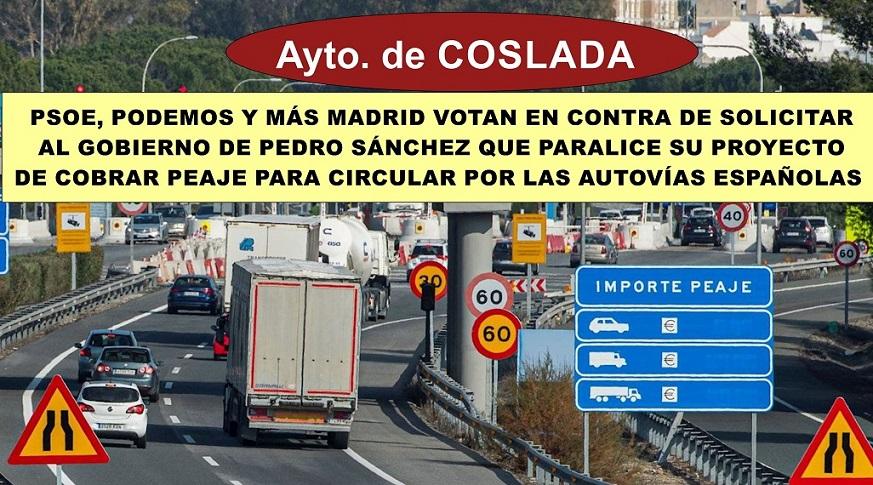 PSOE, Podemos y Más Madrid rechazan solicitar al Gobierno de Pedro Sánchez No cobrar peajes por circular por las autovías españolas.