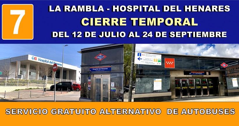 Metro L-7B: El Tramo la Rambla a Hospital del Henares, suspenderá el servicio desde el 12 de Julio al 24 de Septiembre.