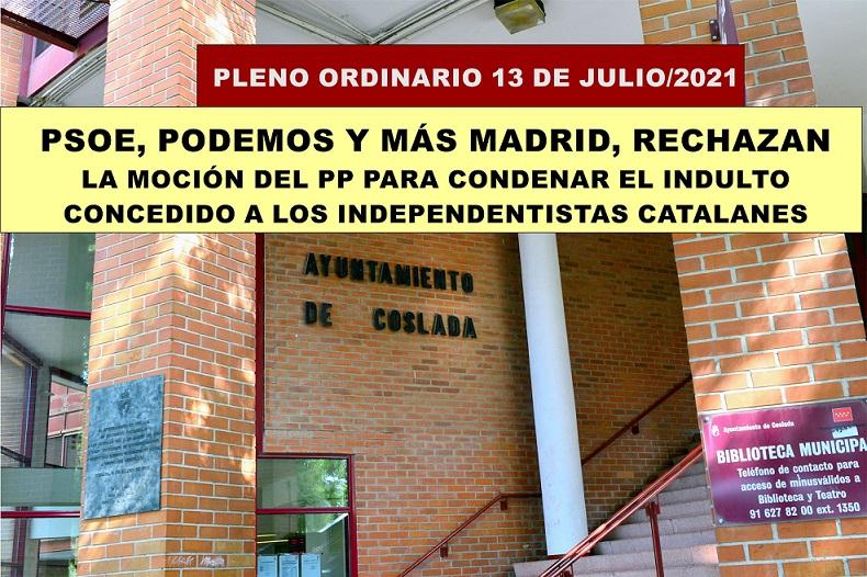 Coslada: PSOE, Podemos y Más Madrid rechazan la moción para condenar los indultos otorgados a los independentistas catalanes